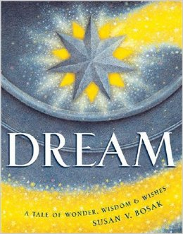 Dream A Tale of Wonder and Wishes